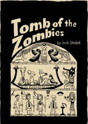 Tomb of the Zombies ebook by