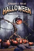 Halloween ebook by David J. Skal