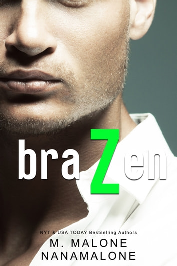 Brazen eBook by M. Malone,Nana Malone