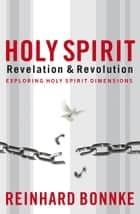 Holy Spirit ebook by Reinhard Bonnke