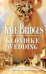 Klondike Wedding ebook by Kate Bridges