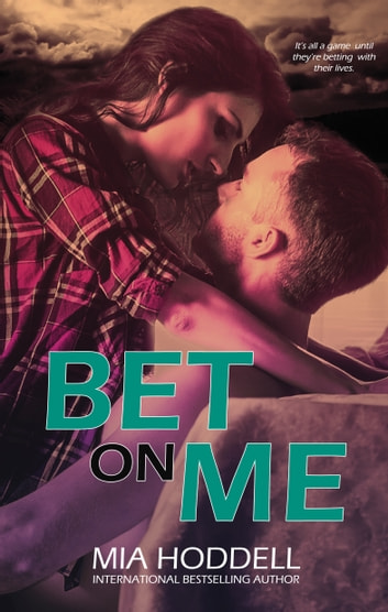 Bet On Me ebook by Mia Hoddell