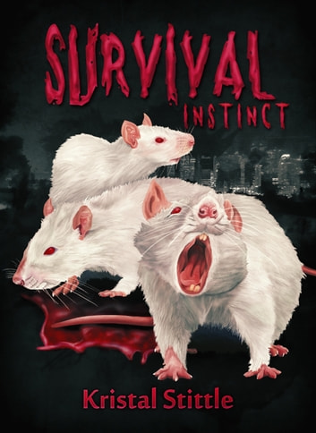 Survival Instinct - Horror-Thriller ebook by Kristal Stittle