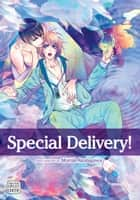 Special Delivery!, Vol. 1 (Yaoi Manga) ebook by Momiji Akutagawa