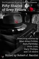 Fifty Shades of Grey Fedora - The Private Eye Writers of America Presents: ebooks by Robert J. Randisi