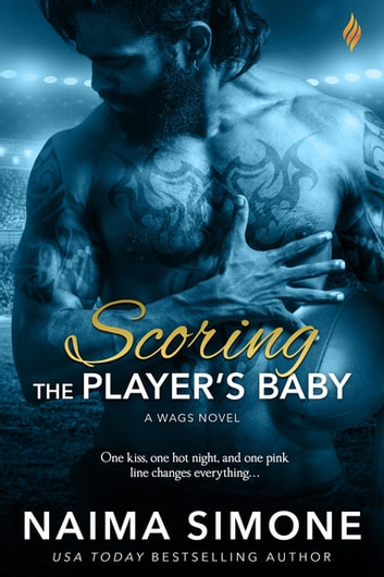 Scoring the Player's Baby ebook by Naima Simone