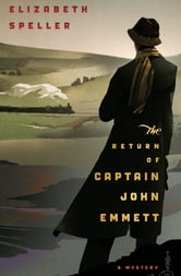 The Return of Captain John Emmett ebook by Elizabeth Speller