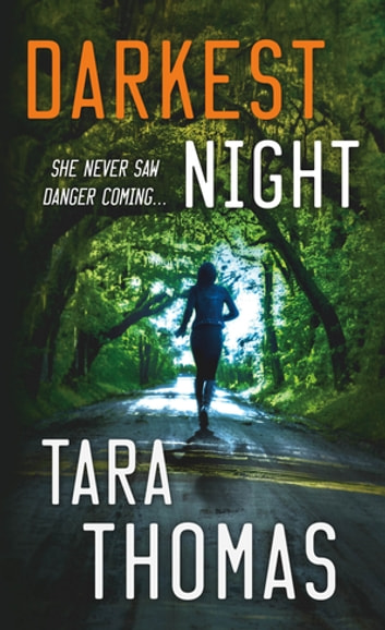 Darkest Night - A Romantic Thriller ebook by Tara Thomas