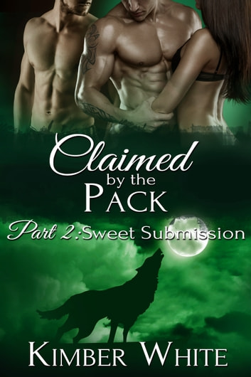 Sweet Submission ebook by Kimber White