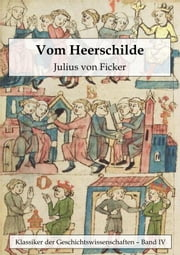 Vom Heerschilde ebook by Julius von Ficker