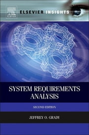 System Requirements Analysis ebook by Jeffrey O. Grady