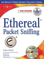 Ethereal Packet Sniffing ebook by Syngress