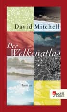 Der Wolkenatlas ebook by David Mitchell, Volker Oldenburg