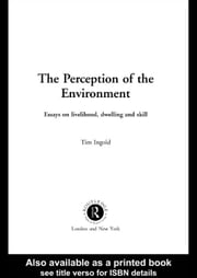 The Perception of the Environment ebook by Ingold, Tim
