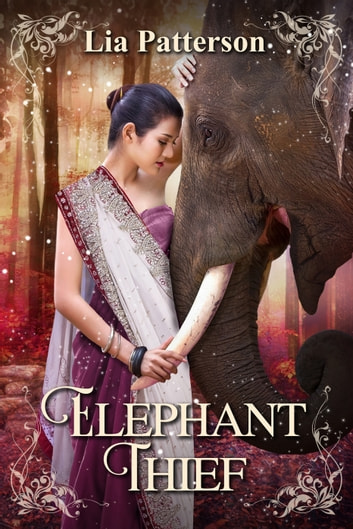 Elephant Thief ebook by Lia Patterson
