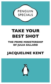 Take Your Best Shot - Penguin Special ebook by Jacqueline Kent