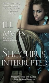 Succubus, Interrupted ebook by Jill Myles