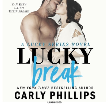 Lucky Break 有聲書 by Carly Phillips