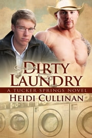 Dirty Laundry ebook by Heidi Cullinan