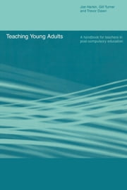 Teaching Young Adults ebook by Harkin, Joe