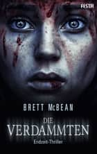 Die Verdammten ebook by Brett McBean