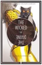 The Wicked + The Divine - Tome 03 - Suicide commercial ebook by Kieron Gillen, Jamie McKelvie, Matthew Wilson