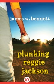 Plunking Reggie Jackson ebook by James Bennett
