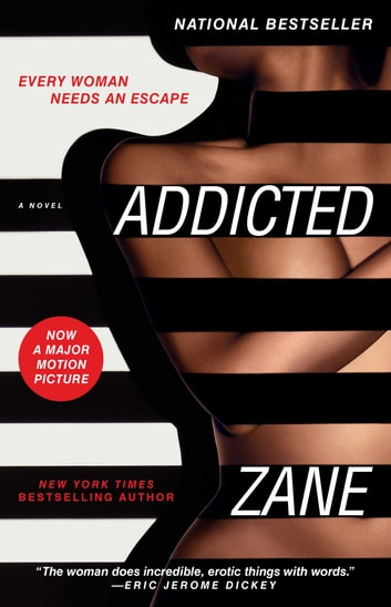 Zanes addicted ebook by zane 9780743446570 rakuten kobo zanes addicted a novel ebook by zane fandeluxe Gallery