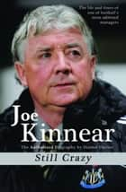 Joe Kinnear ebook by Davis, Hunter; Kinnear Joe