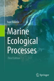 Marine Ecological Processes eBook by Ivan Valiela