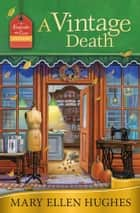 A Vintage Death ebook by Mary Ellen Hughes