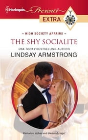 The Shy Socialite ebook by Lindsay Armstrong