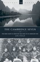 The Cambridge Seven ebook by John Pollock