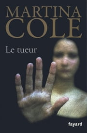 Le tueur ebook by Martina Cole