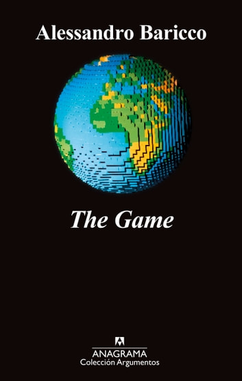 The Game ebook by Alessandro Baricco