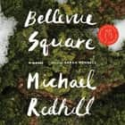 Bellevue Square audiobook by Sarah Mennell, Michael Redhill