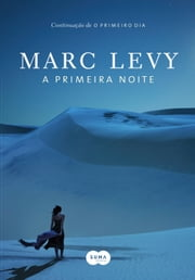 A primeira noite ebook by Marc Levy