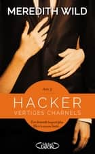 Hacker Acte 3 Vertiges charnels ebook by Meredith Wild, Jacques Collin