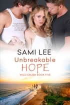 Unbreakable Hope ebook by