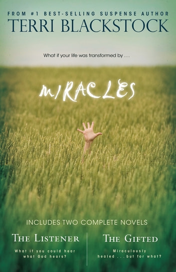 Miracles - The Listener & The Gifted 2-in-1 ebook by Terri Blackstock