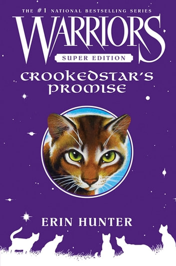 Warriors Super Edition: Crookedstar's Promise eBook by Erin Hunter