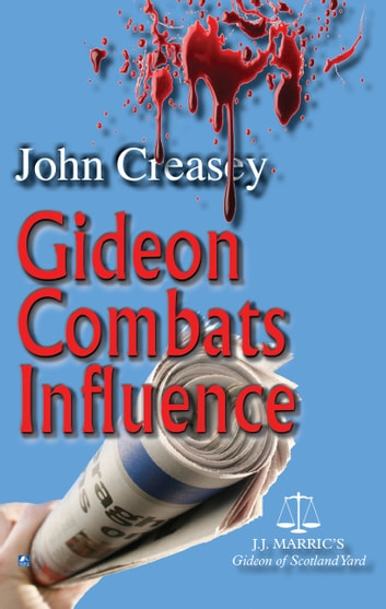 Gideon Combats Influence: (Writing as JJ Marric) ebook by John Creasey