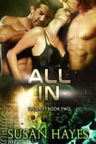All In - The Drift, #2 ebook by Susan Hayes
