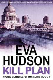 Kill Plan ebook by Eva Hudson