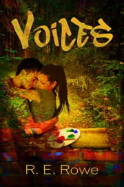 Voices ebook by R.E. Rowe