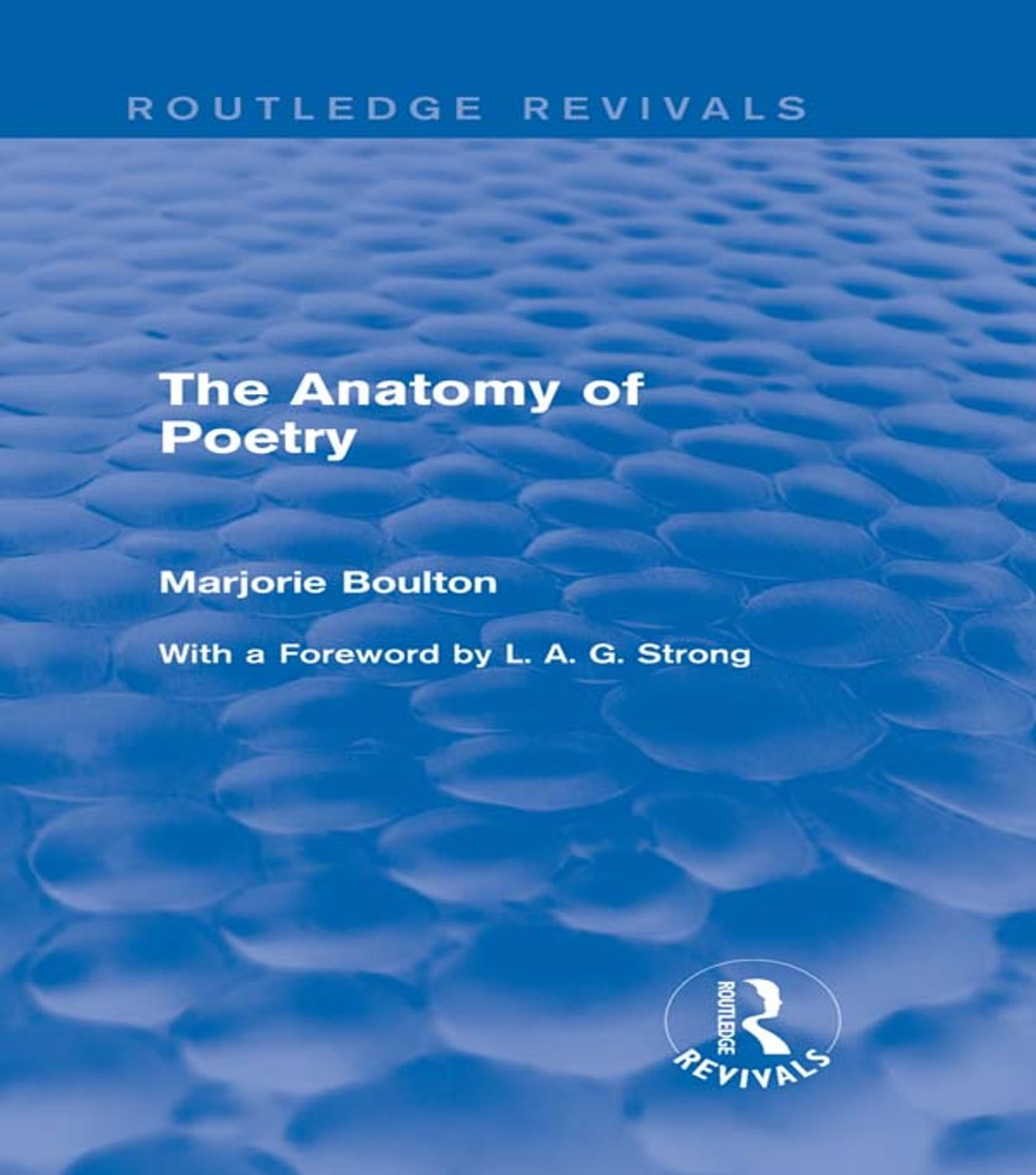 The Anatomy Of Poetry Routledge Revivals Ebook By Marjorie Boulton