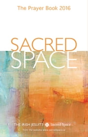 Sacred Space - The Prayer Book 2016 ebook by The Irish Jesuits
