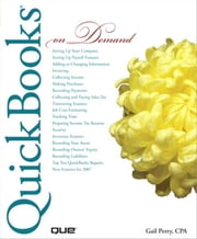 QuickBooks 2007 On Demand (Adobe Reader) ebook by Perry, Gail, CPA