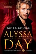 Bane's Choice ebook by Alyssa Day