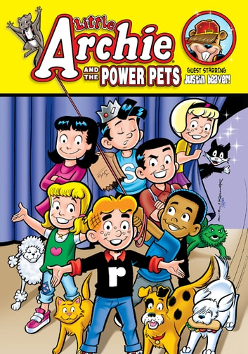 Little Archie and the Power Pets ebook by Archie Superstars